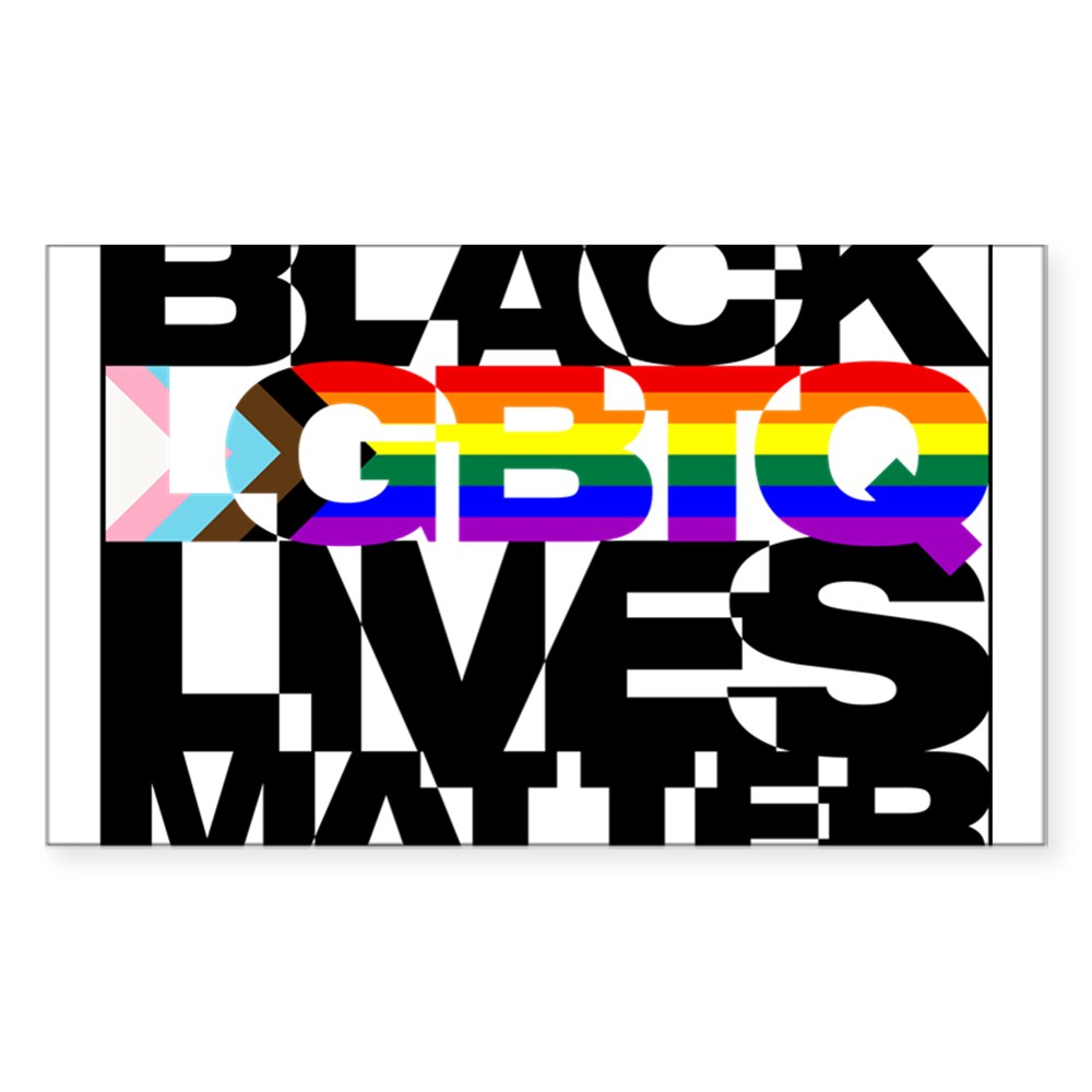 Black LGBTQ Lives Matter - Progress Pride Flag Rectangle Sticker