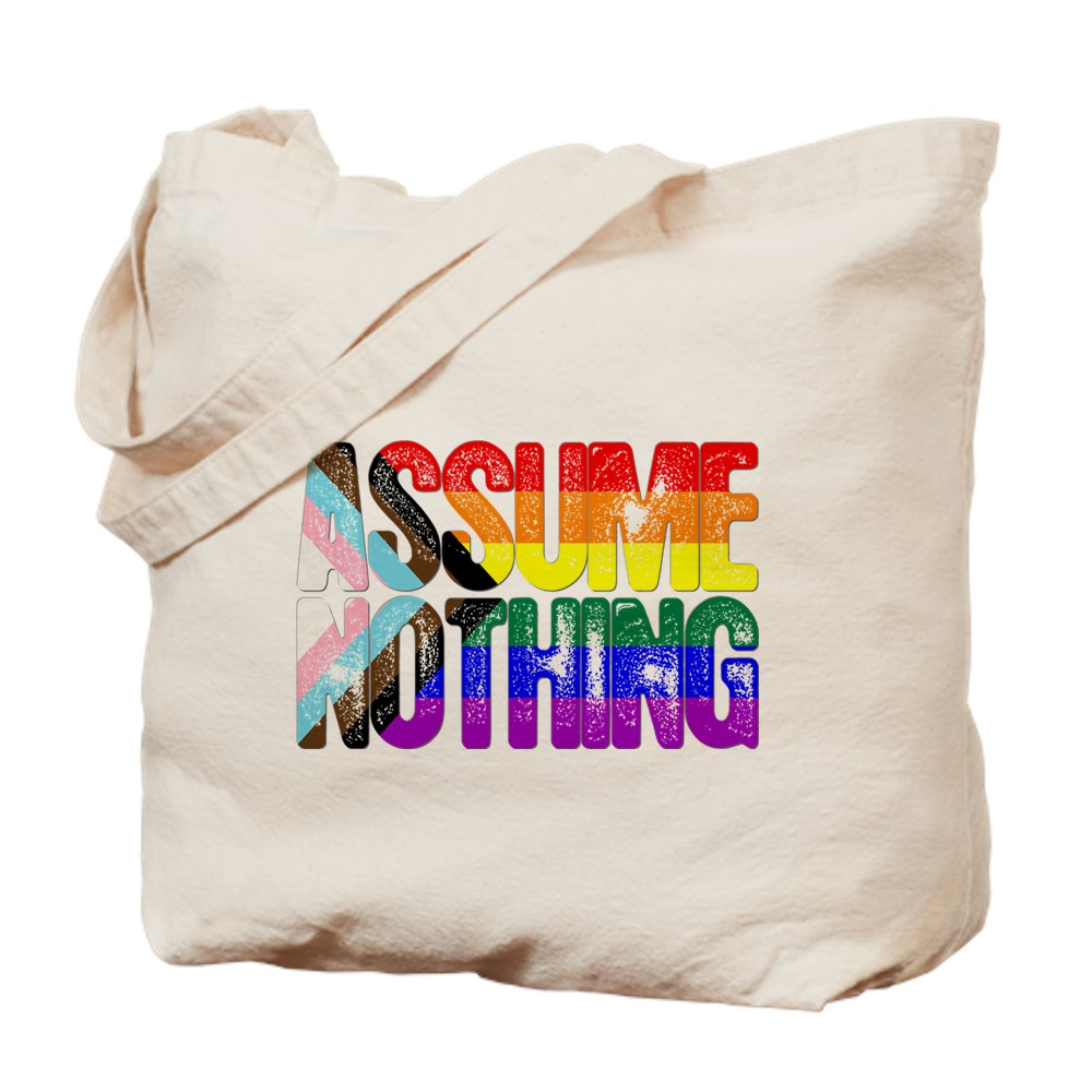 Assume Nothing LGBTQ Progress Pride Flag Tote Bag