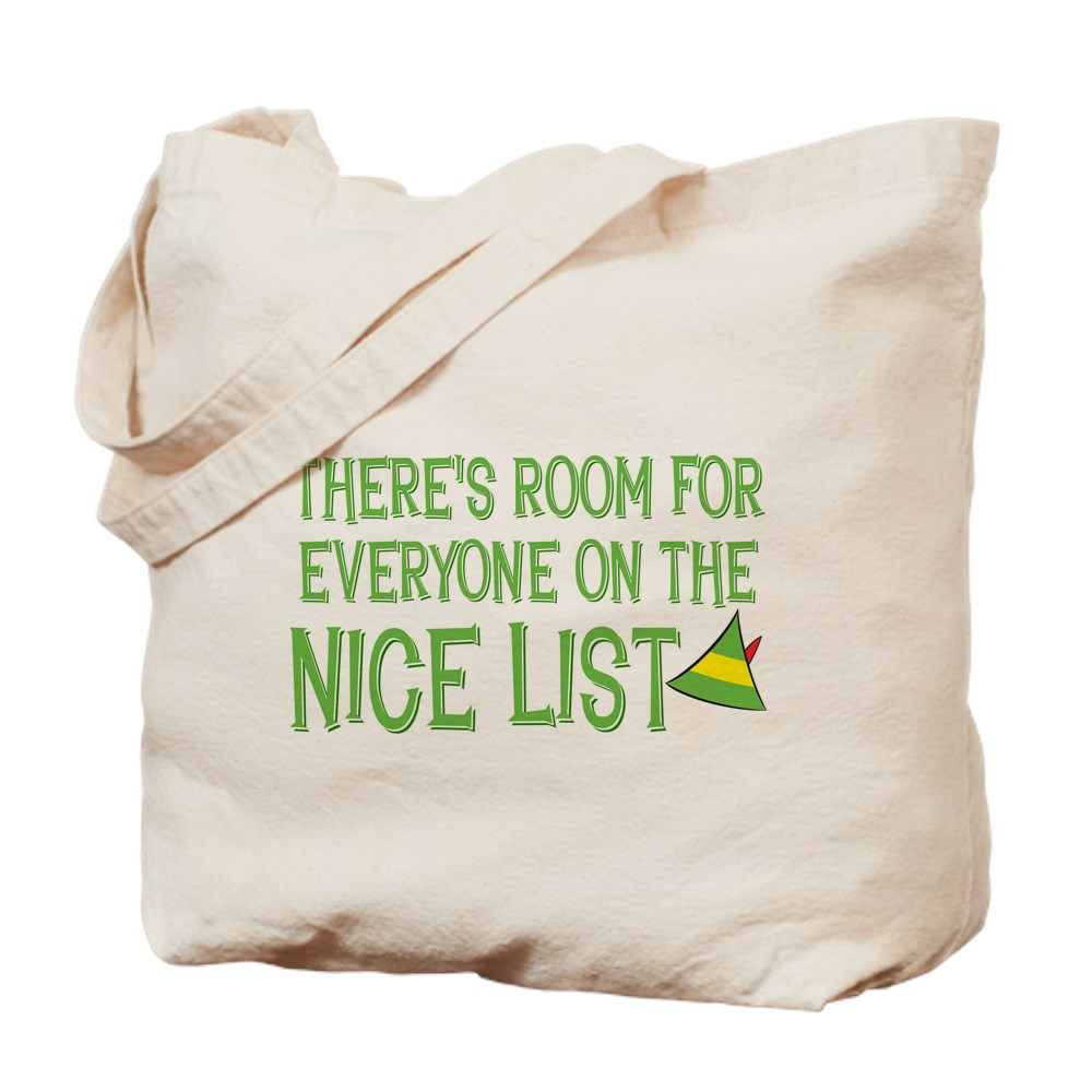 There's Room for Everyone on the Nice List Tote Bag