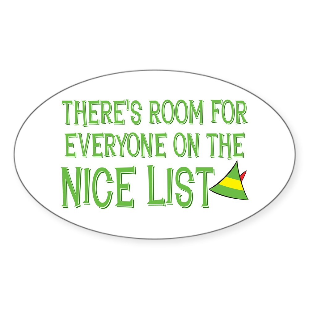 There's Room for Everyone on the Nice List Oval Sticker