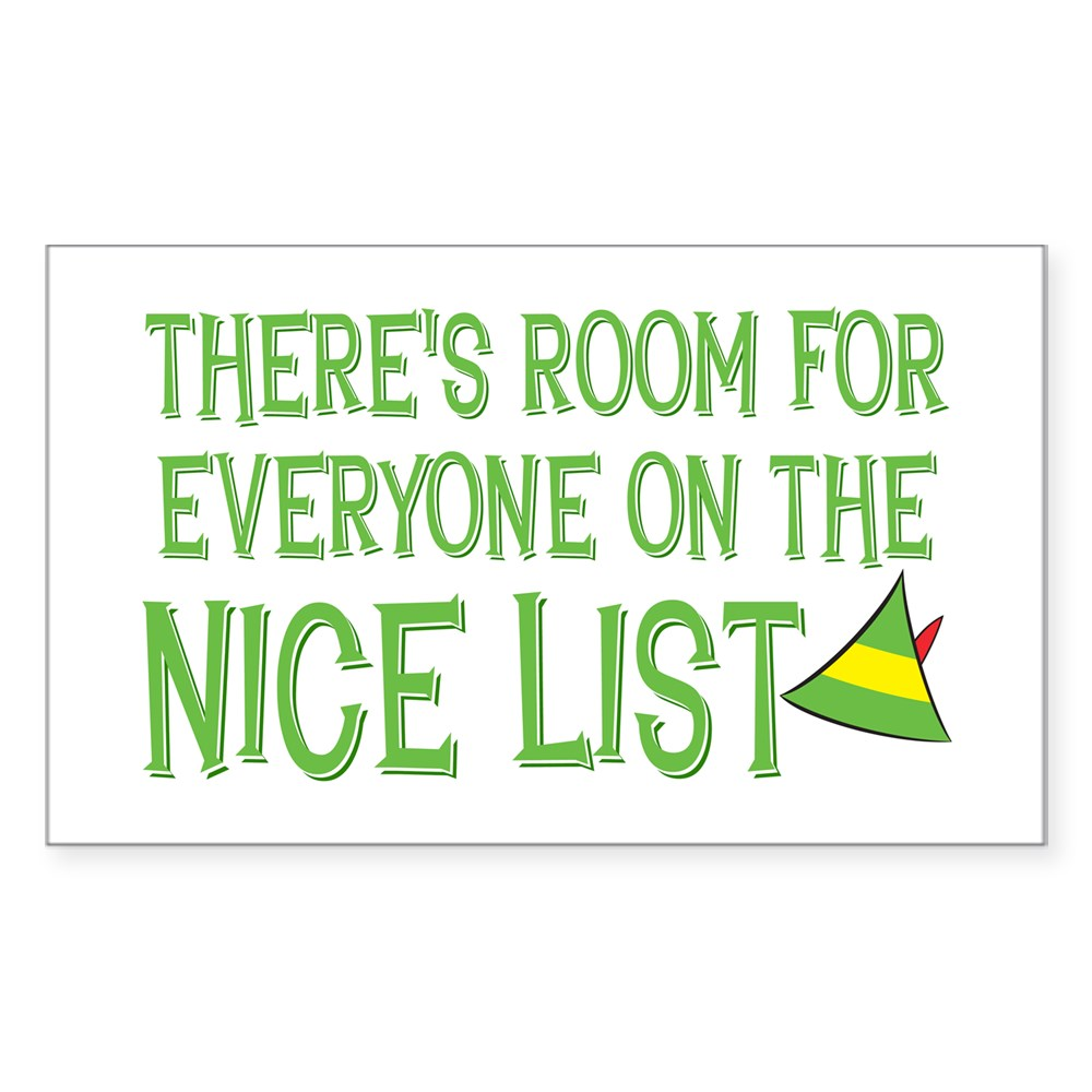 There's Room for Everyone on the Nice List Rectangle Sticker