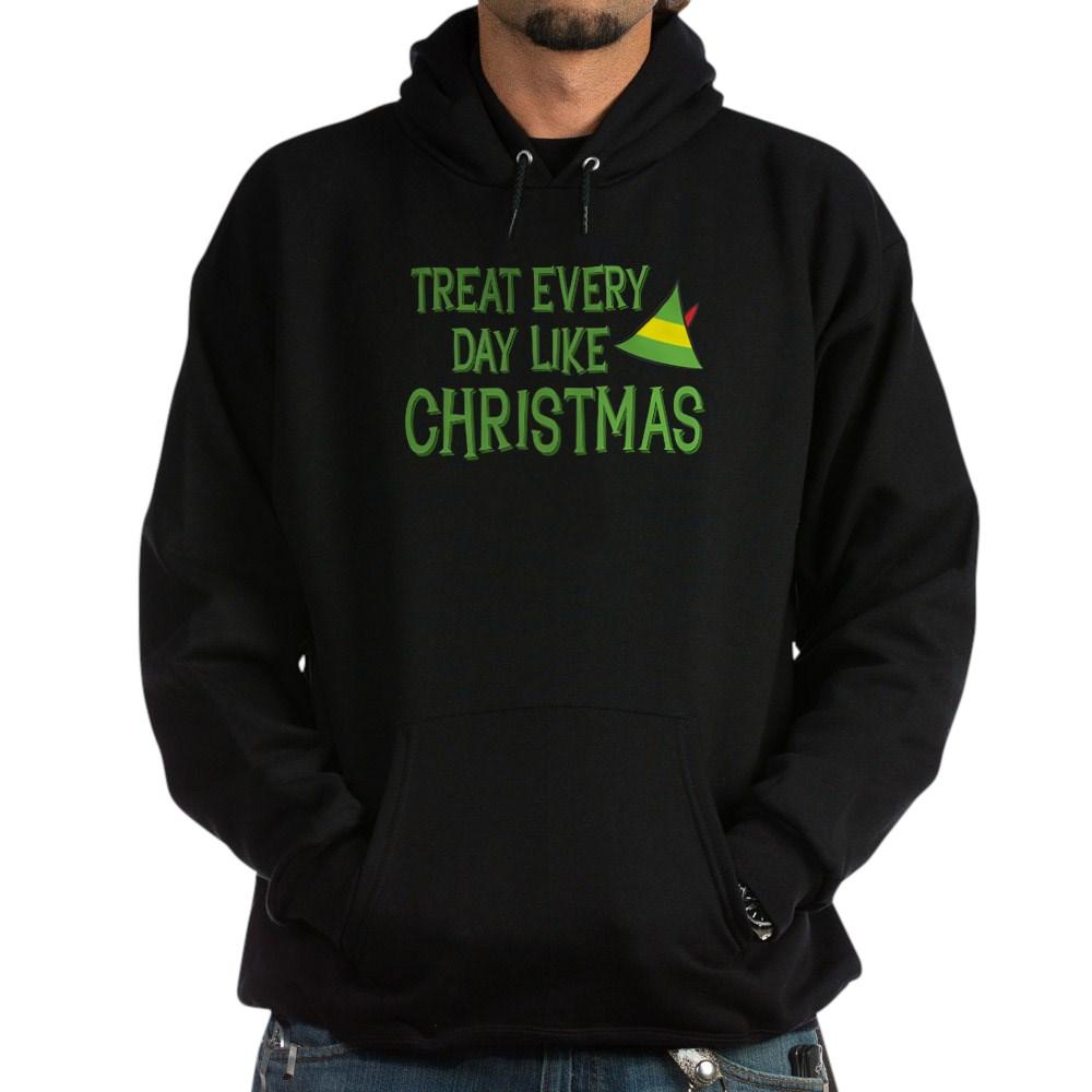 Treat Every Day Like Christmas Dark Hoodie