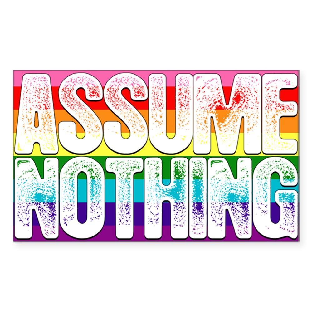 Assume Nothing Gilbert Baker Original LGBTQ Gay Pride Flag Rectangle Sticker