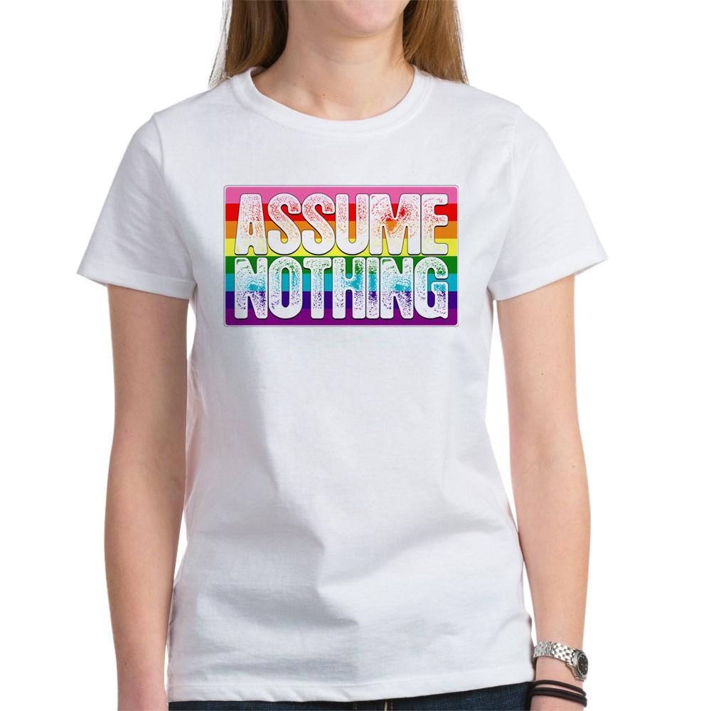 Assume Nothing Gilbert Baker Original LGBTQ Gay Pride Flag Women's T-Shirt
