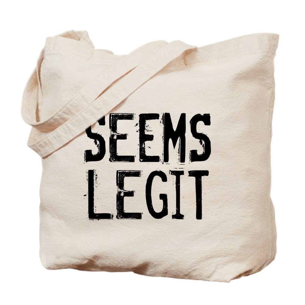 Seems Legit Tote Bag