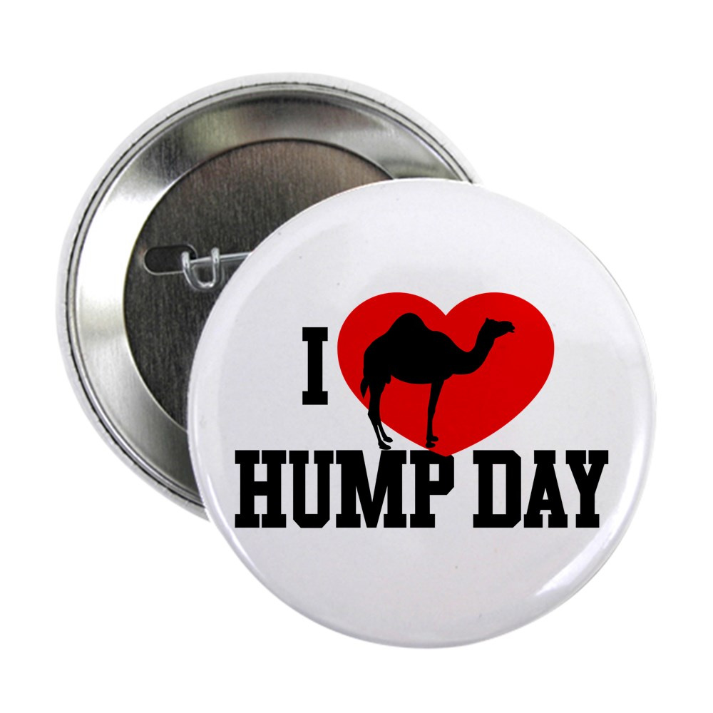 I Heart Hump Day 2.25