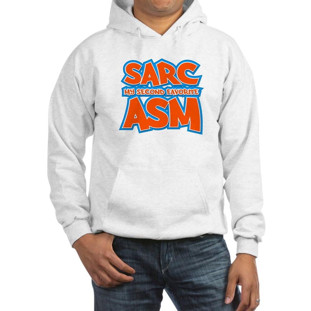 Sarc, My Second Favorite Asm Hooded Sweatshirt