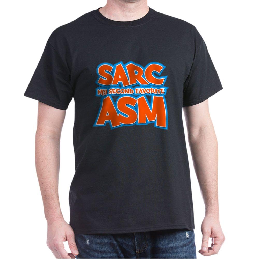 Sarc, My Second Favorite Asm Dark T-Shirt