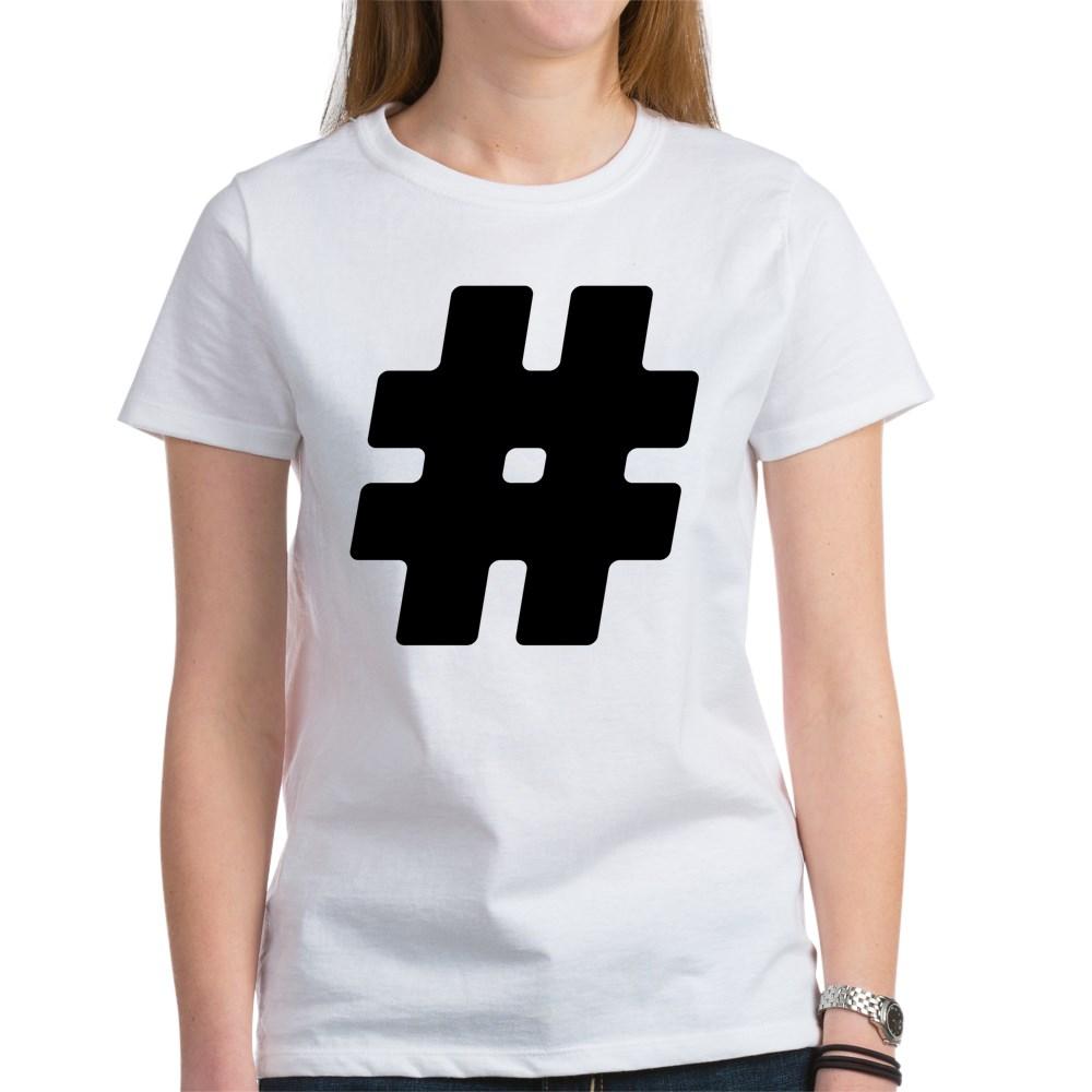 Black #Hashtag Women's T-Shirt