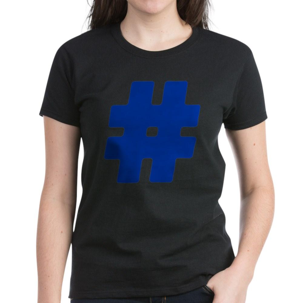 Blue #Hashtag Women's Dark T-Shirt