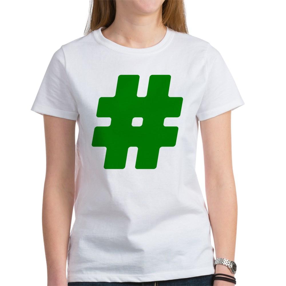 Green #Hashtag Women's T-Shirt