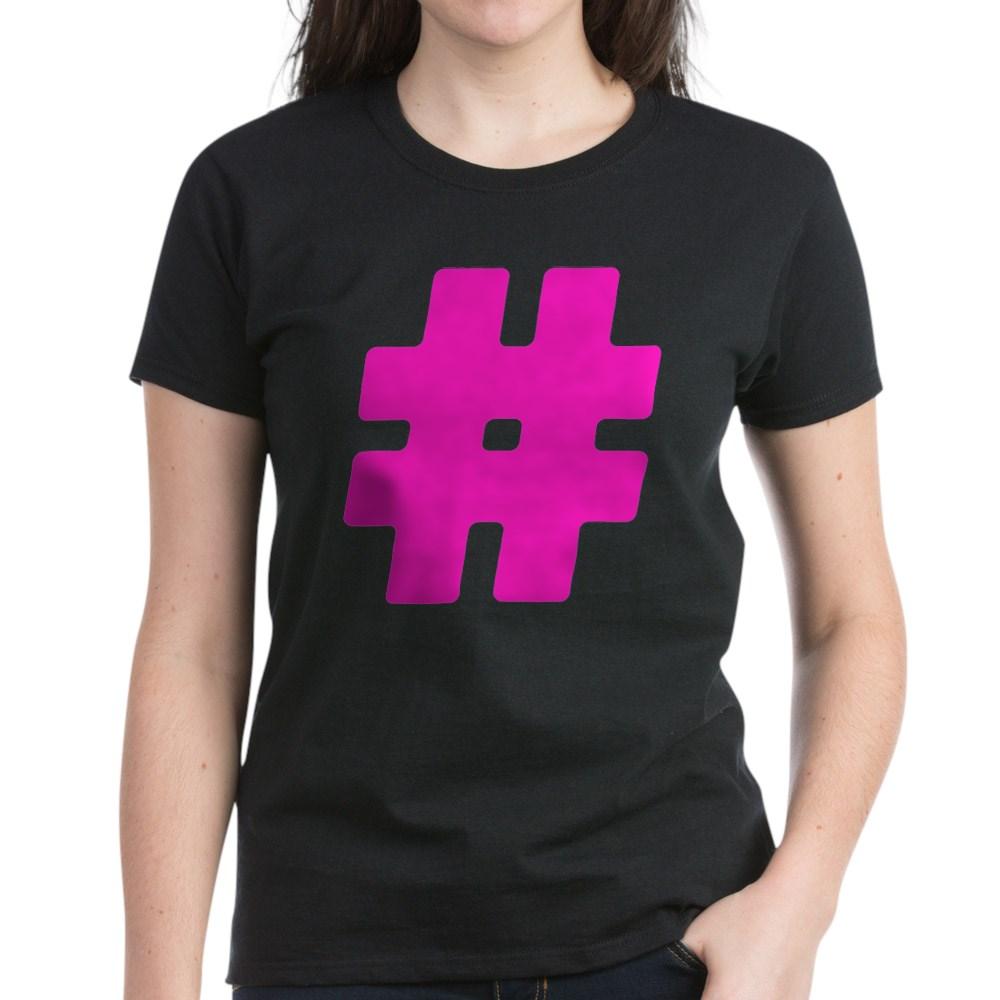 Hot Pink #Hashtag Women's Dark T-Shirt