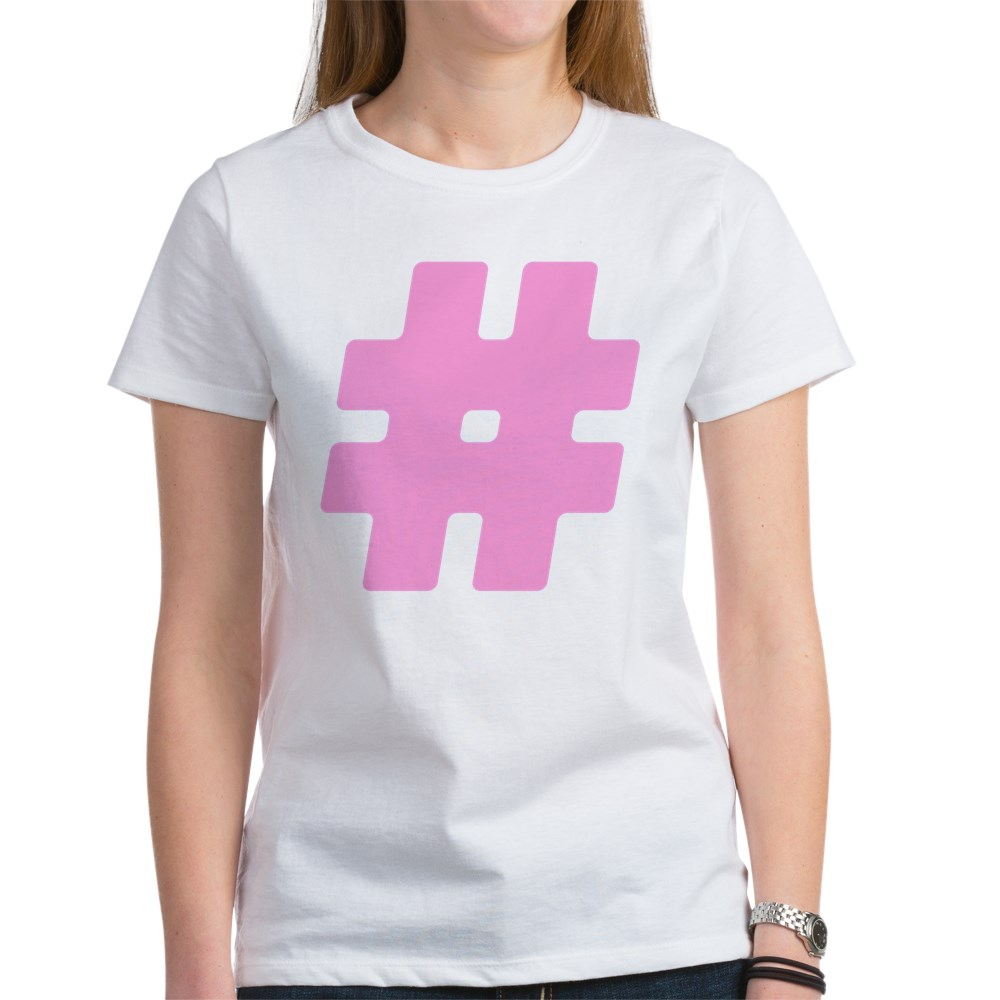 Pink #Hashtag Women's T-Shirt
