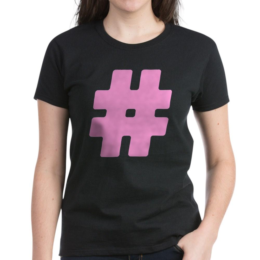 Pink #Hashtag Women's Dark T-Shirt