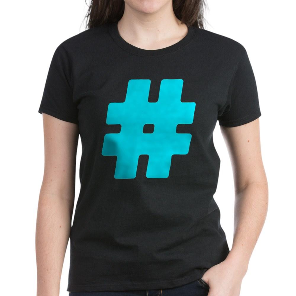 Turquoise #Hashtag Women's Dark T-Shirt
