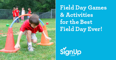 Field Day Games and Activities for the Best Field Day Ever!