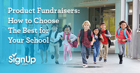 Product Fundraisers: How to Choose the Best for Your School
