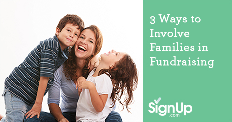 Three Ways to Involve Families in Fundraising