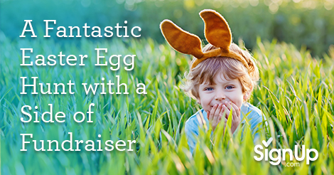 A Fantastic Easter Egg Hunt with a side of FUNdraiser
