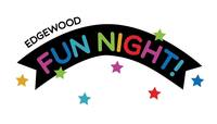 Edgewood Fun Night