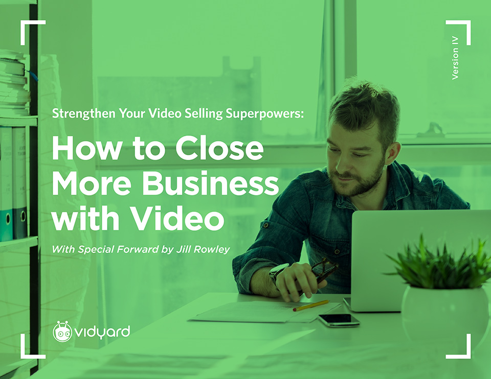 7 Ways to Use Video in Sales to Close More Business