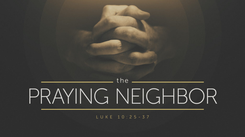 Praying-Neighbor