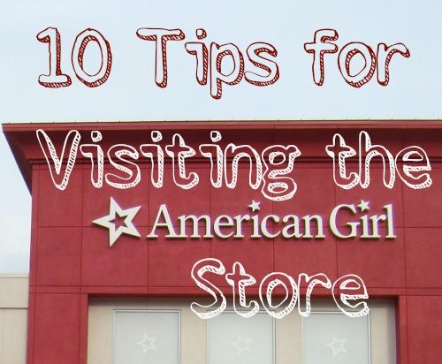 10 Tips for Visiting the American Girl Store @ www.walkinginhighcotton.net