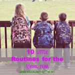10 Little Daily Routines for the School Year