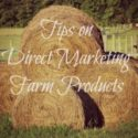 Tips on direct marking farm products