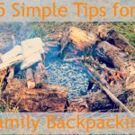5 Simple Tips for Family Backpacking