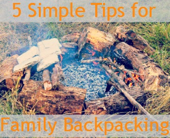 5 simple tips for getting started with Family #Backpacking @ Walking in High Cotton {www.walkinginhighcotton.net}