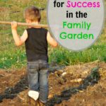 Simple Tips for Sucess in the Family Garden