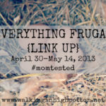 Everything Frugal {LINK UP}…The Ultimate Frugal Link Up