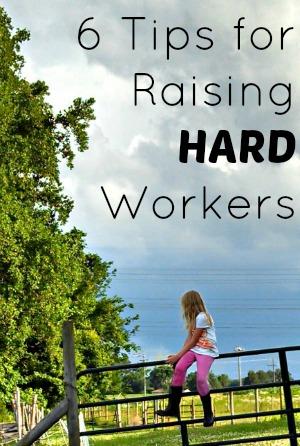 6 Tips for Raising Hard Workers @ Walking in High Cotton {www.walkinginhighcotton.net}