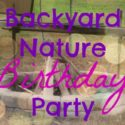 A backyard nature and camping theme birthday party for girls @ www.walkinginhighcotton.net