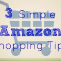 3 simple Amazon shopping tips {@ www.walkinginhighcotton.net}