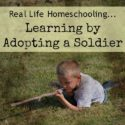 Learning by Adopting A Soldier {via Walking in High Cotton}