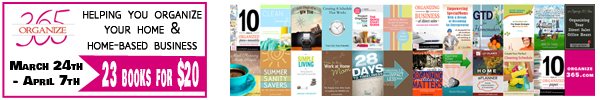 All Organized eBook Bundle {23 eBooks for $20} March 24--April 7, 2014