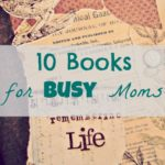 10 Books on Time Management for the Busy Momma