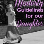Modesty Guidelines for Our Daughter