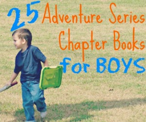 25 Adventure Series Chapter Books for Boys