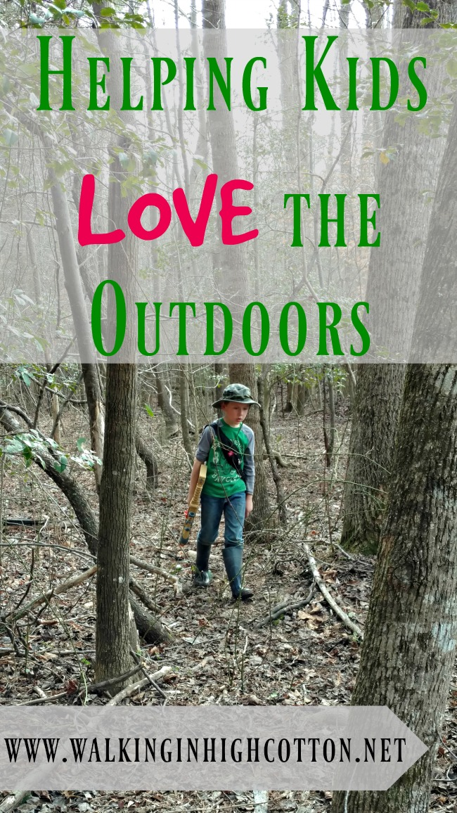 Helping Kids Love the Outdoors ... at www.walkinginhighcotton.net