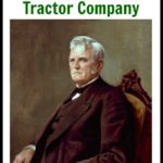 John Deere, the American Inventor and the Man Behind the Tractor Company