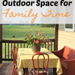 How to Make a Great Outdoor Space for Summer Family Time