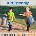 How to Make the Homestead Kid-Friendly…So Kids Can be Safe and Helpful on the Farm