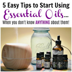 5 Easy Tips to Start Using Essential Oils
