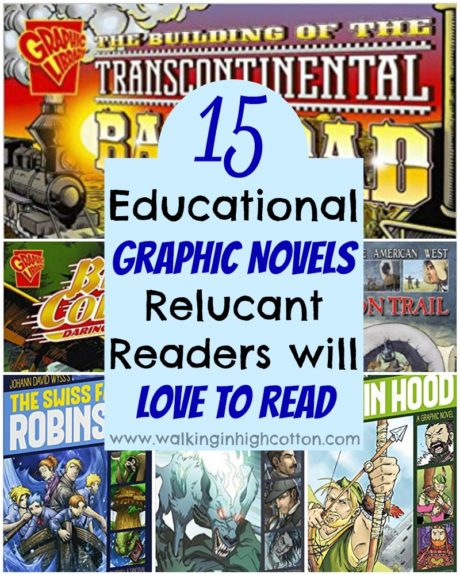 Try these 15 series of educational non-fiction and classic literature choices in graphic novel format to entice those reluctant readers! via Walking in High Cotton