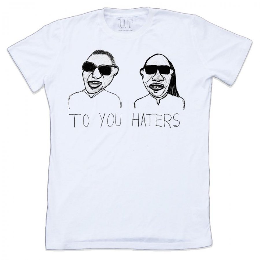 To You Haters T-Shirt
