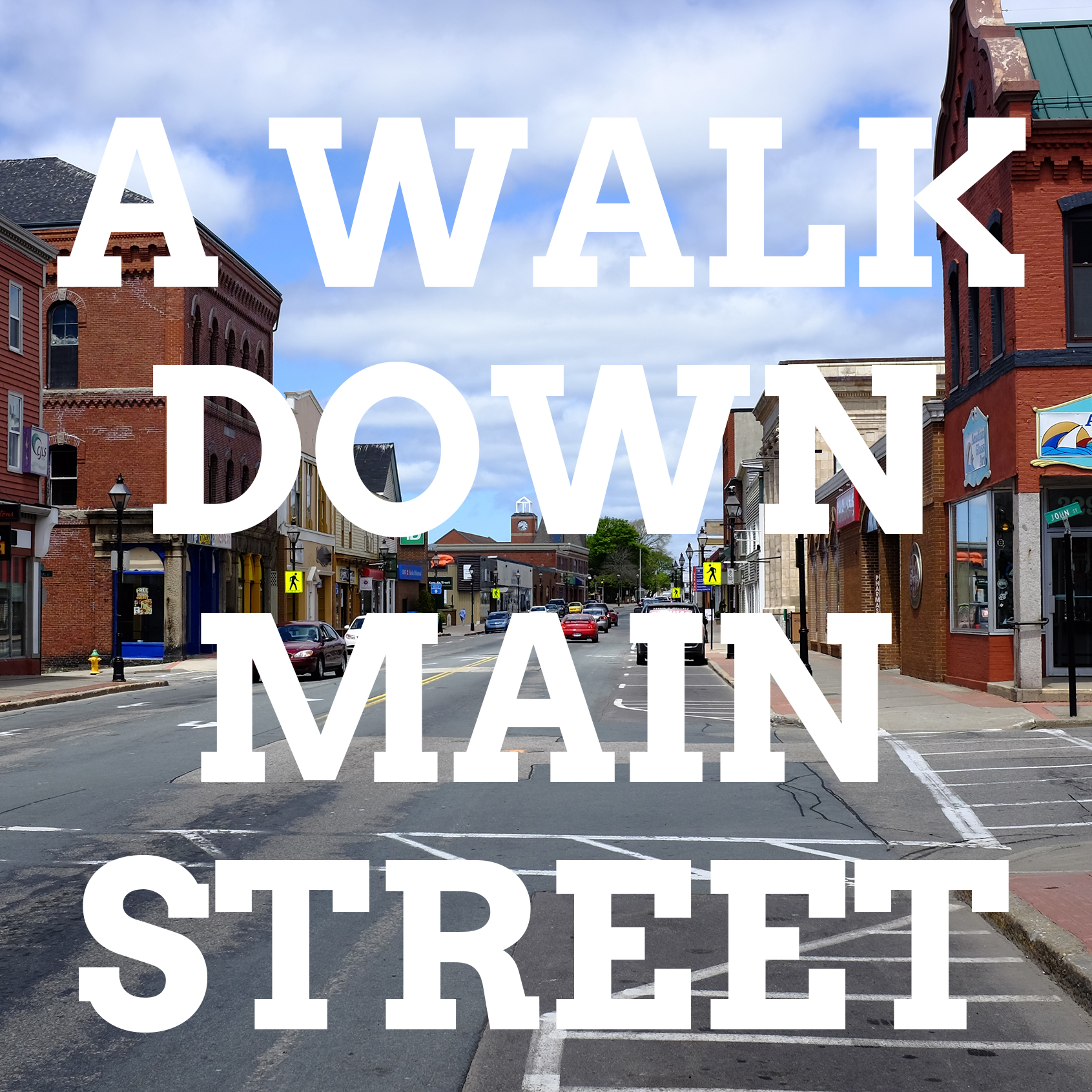 A Walk Down Main Street Podcast