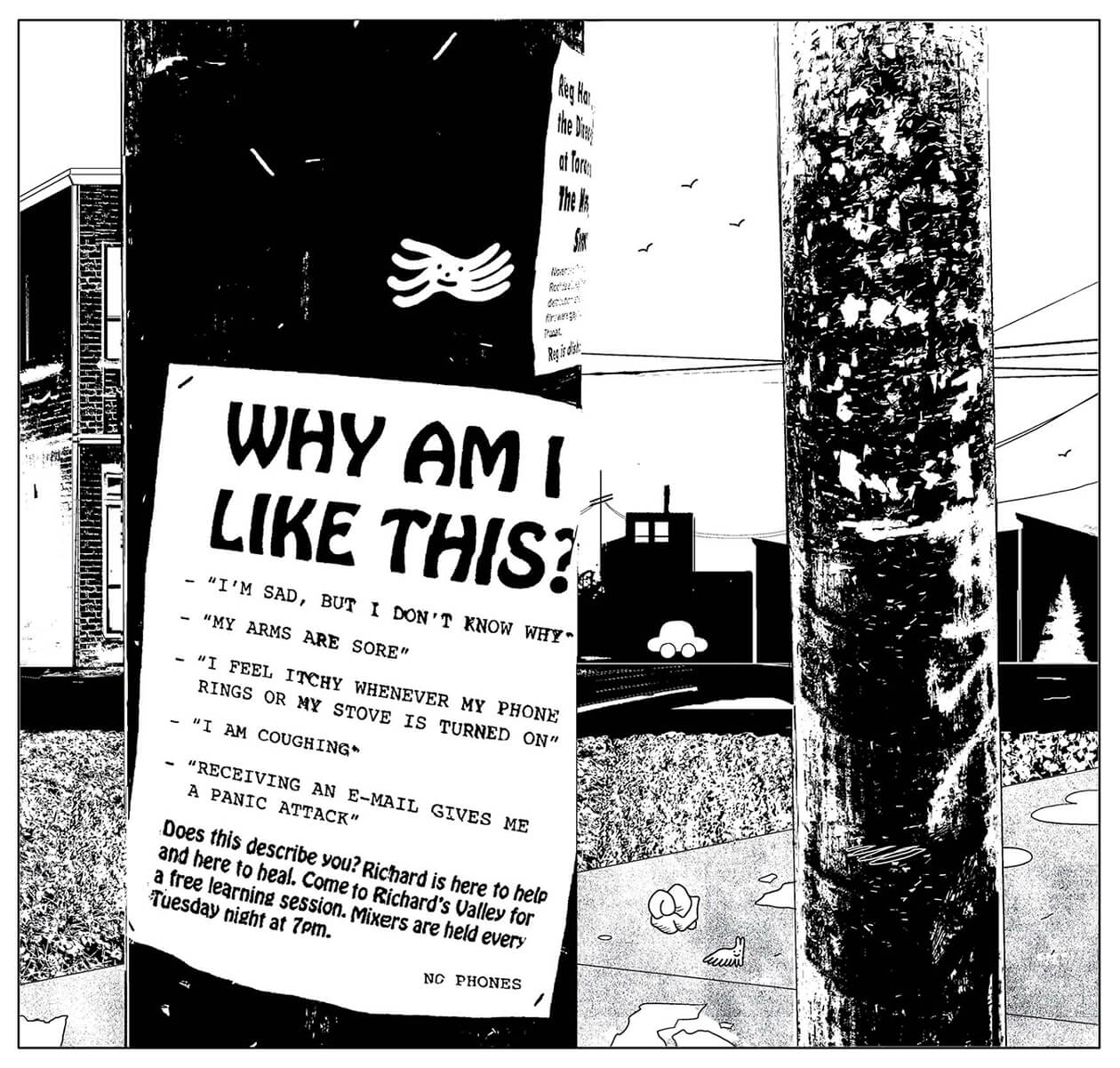 """An illustration of a poster that reads """"Why am I like this?"""" stapled to on a pole"""